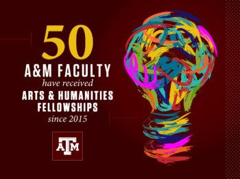 graphic reading 50 A&M faculty have been inducted as arts & humanities fellows since 2015